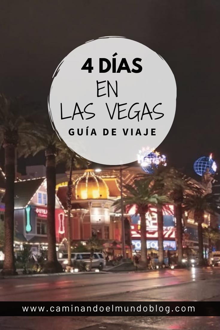 Guía De Viaje 4 Días En Las Vegas Las Vegas Guia De Viaje Vegas