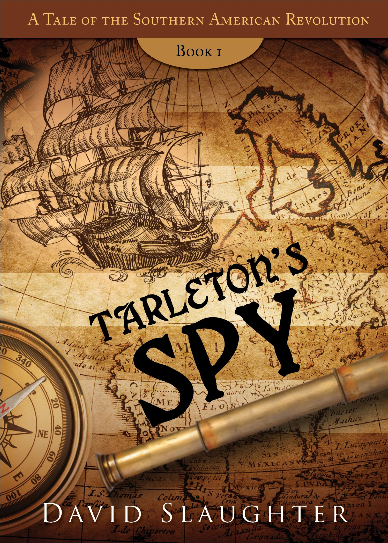 Tarletons Spy Is An Engaging Historical Fiction Adventure Novel Set
