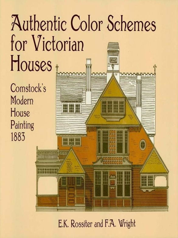 Authentic Color Schemes For Victorian Houses Victorian Homes Victorian House Colors House Painting