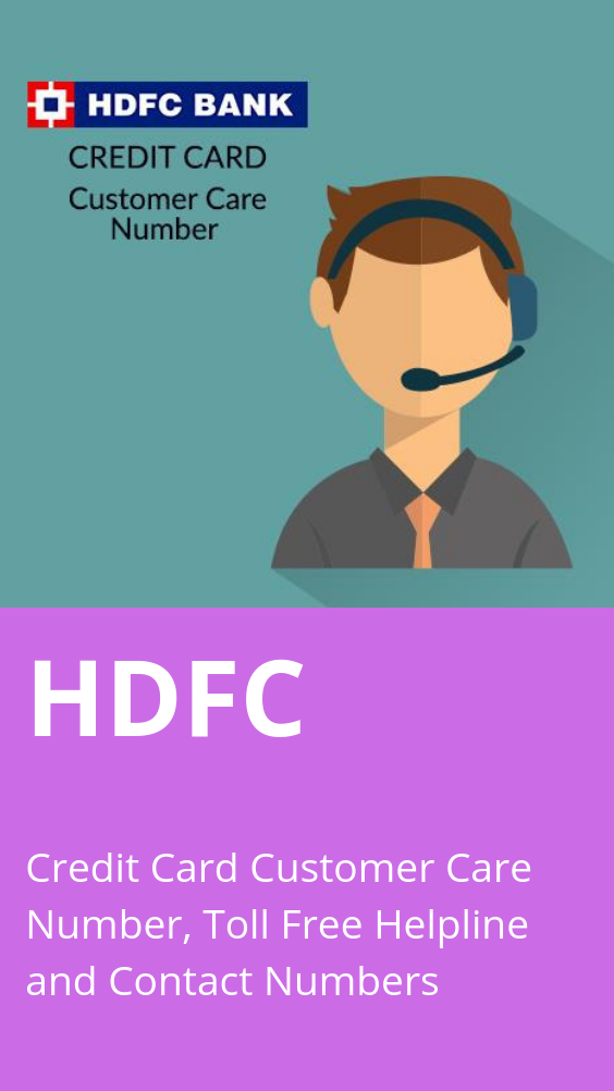 HDFC Credit Card Customer Care Number: HDFC Bank Credit Card Contact Number  & Helpline Complaint No. | Bank credit cards, Credit card, Customer care