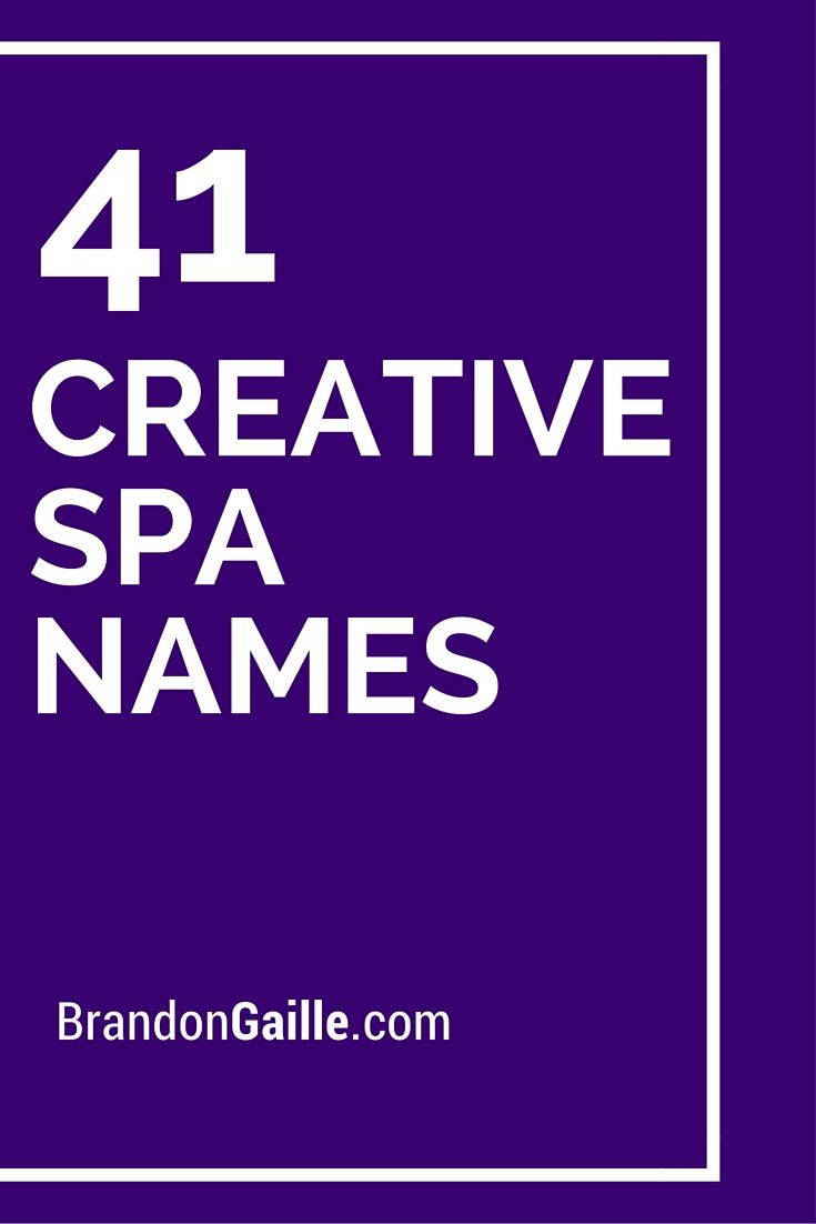 List of 150 Creative Spa Names | Catchy Slogans | Unique ...