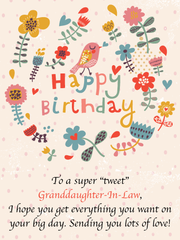 One Tweet Bird Funny Happy Birthday Card For Granddaughter In Law Birthday Greeting Cards By Davia Happy Birthday Card Funny Happy Birthday Cards Birthday Cards