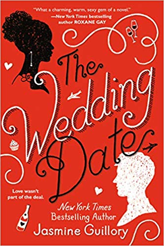 The Wedding Date Jasmine Guillory 9780399587665 Amazon