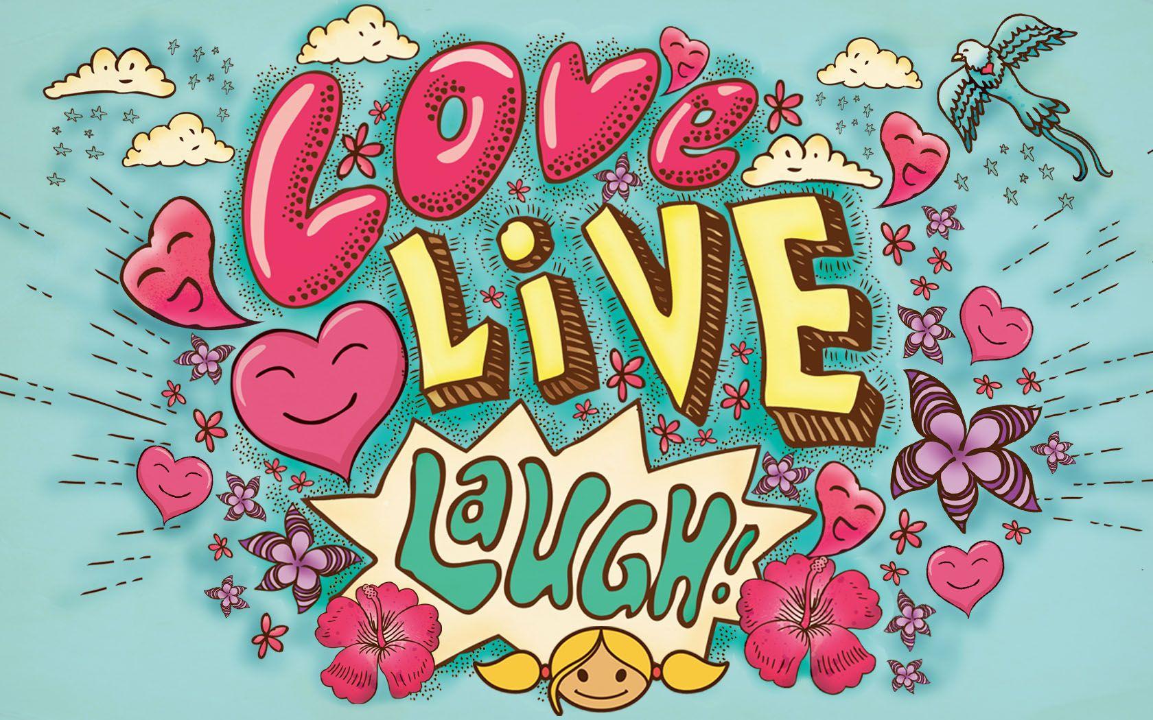 Live Laugh Love Love Wallpaper Download Live Laugh Love Love Wallpaper