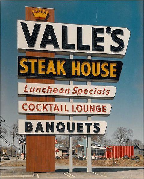 Remembering Valle S Steak House Steakhouse Hotel Valle