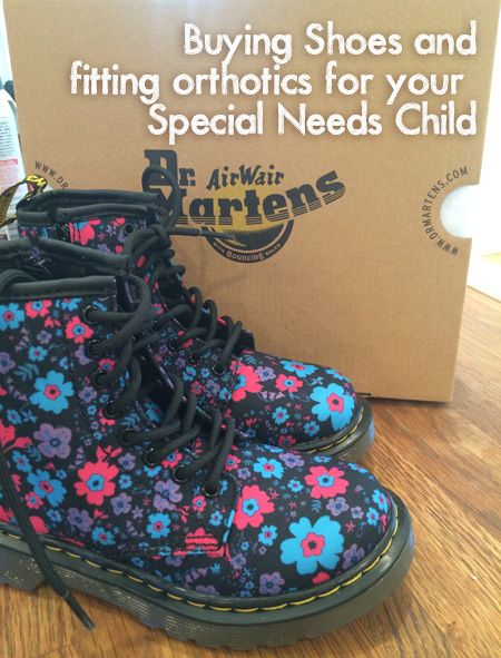 9c731affe8be Buying shoes and fitting orthotics for your special needs child. # specialneeds
