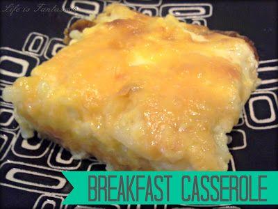 Life Is Fantasmic: Breakfast Casserole