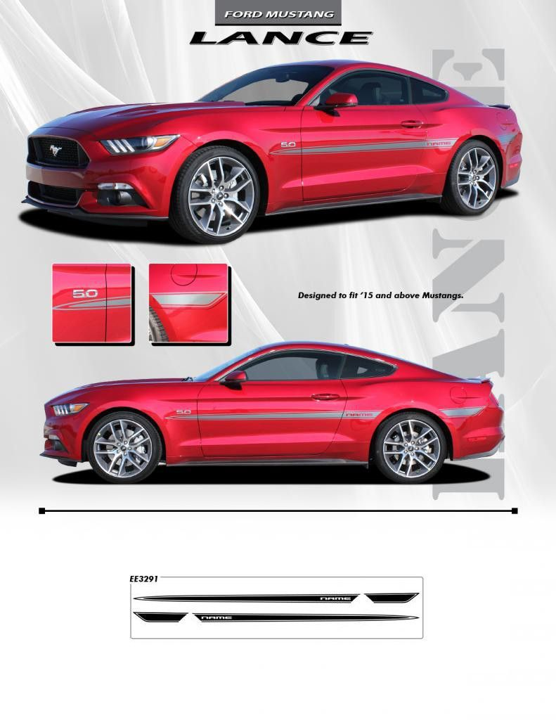 2015 Up Ford Mustang Lance Custom 3m Vinyl Graphics Ford Mustang Mustang Car Vinyl Graphics