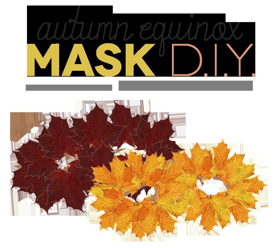 Make A Leaf Mask For Autumn Equinox Or Mabon Mama Earth