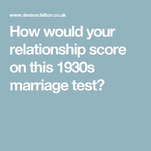 How would your relationship score on this 1930s marriage test?