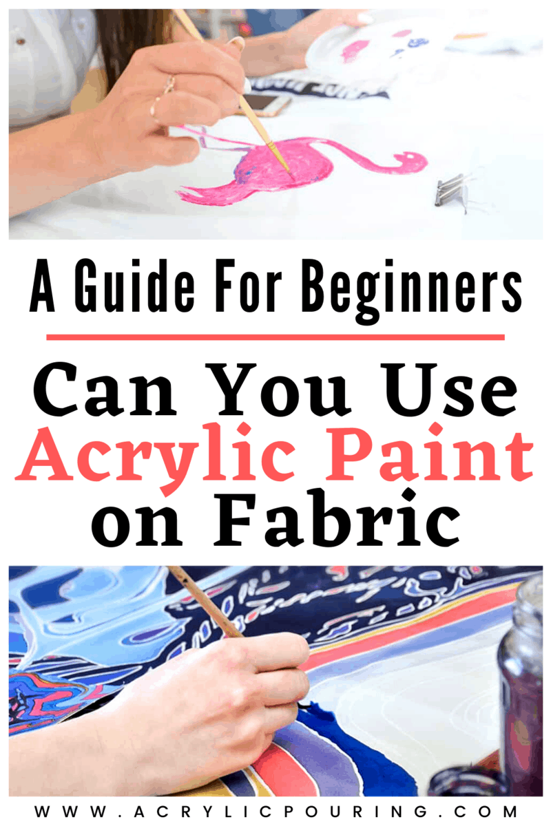 Can You Use Acrylic Paint On Fabric A Guide For Beginners Acrylic Paint On Fabric Fabric Painting Fabric Paint Diy