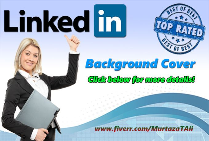 create a background cover for your LinkedIn Profile by murtazatali