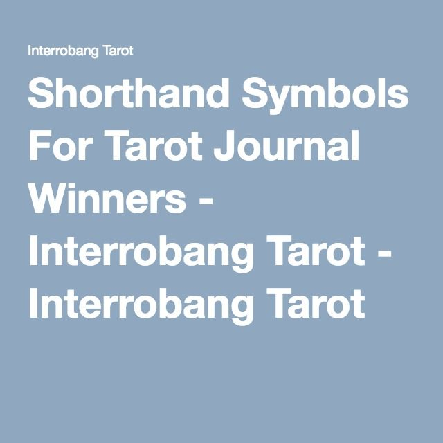 Shorthand Symbols For Tarot Journal Winners Interrobang Tarot