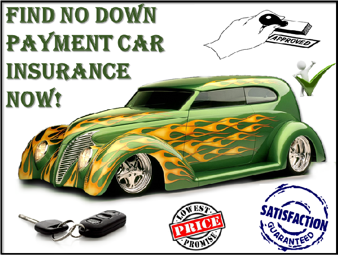 Many Ways To Get No Down Payment Auto Insurance Get Lucky With Very Cheap Rates Down Payment Car Insurance Insurance