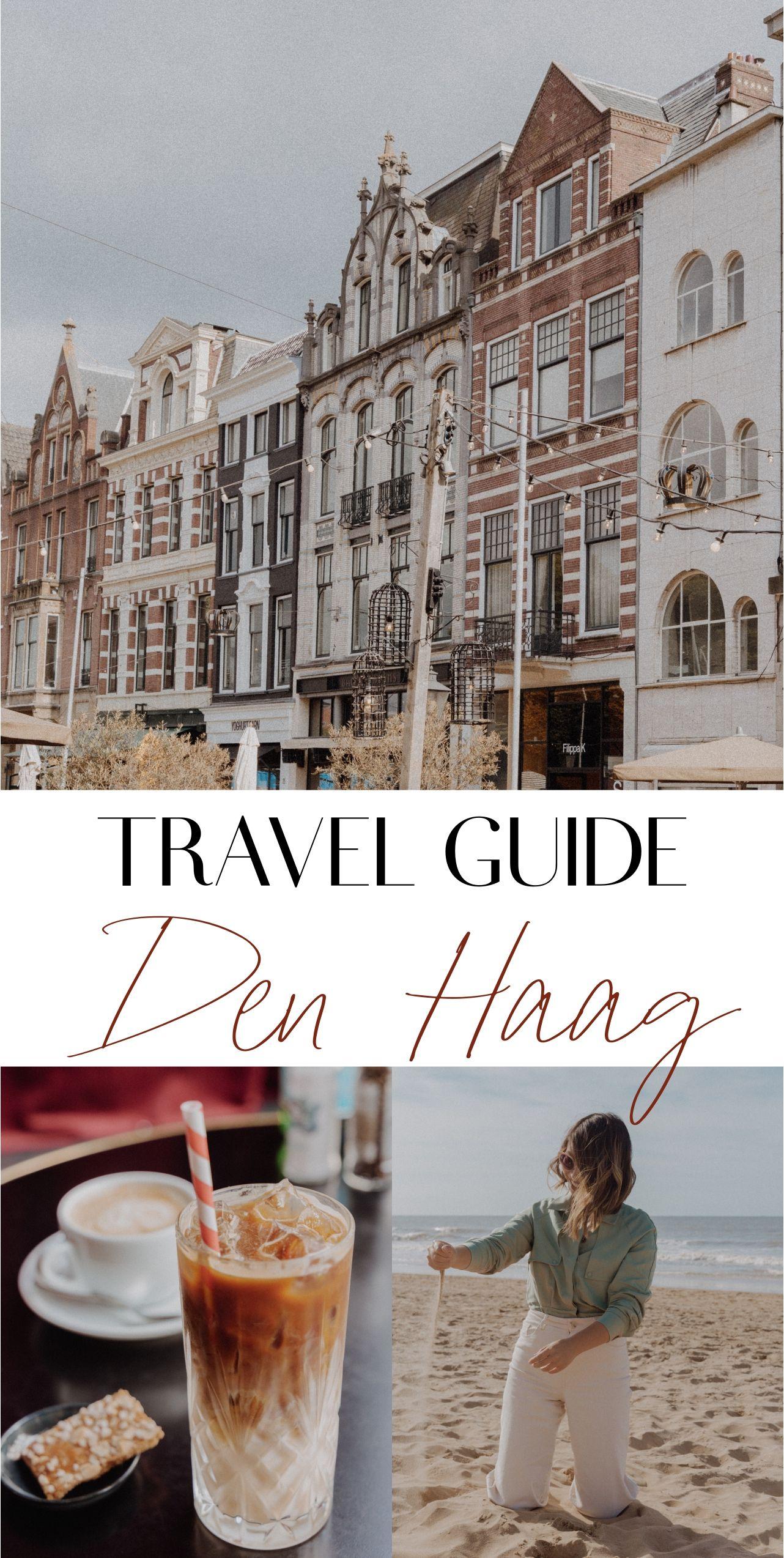 Das perfekte Wochenende in den Haag