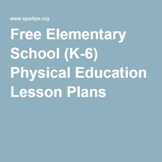 Free K Physical Education Lesson Plans For Reference When