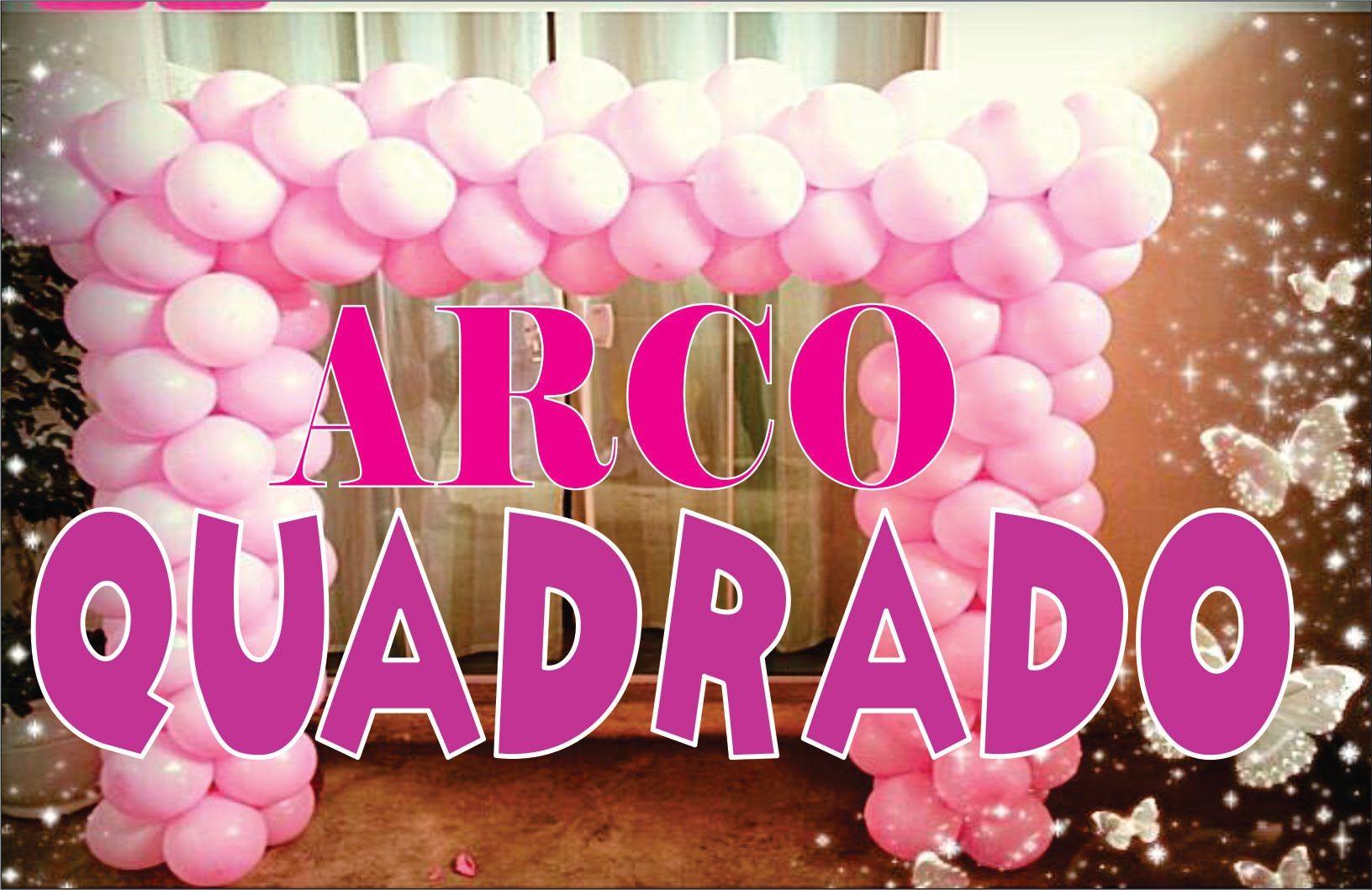 Como Fazer Arco De Baloes Quadrado Balloons Paper Decorations
