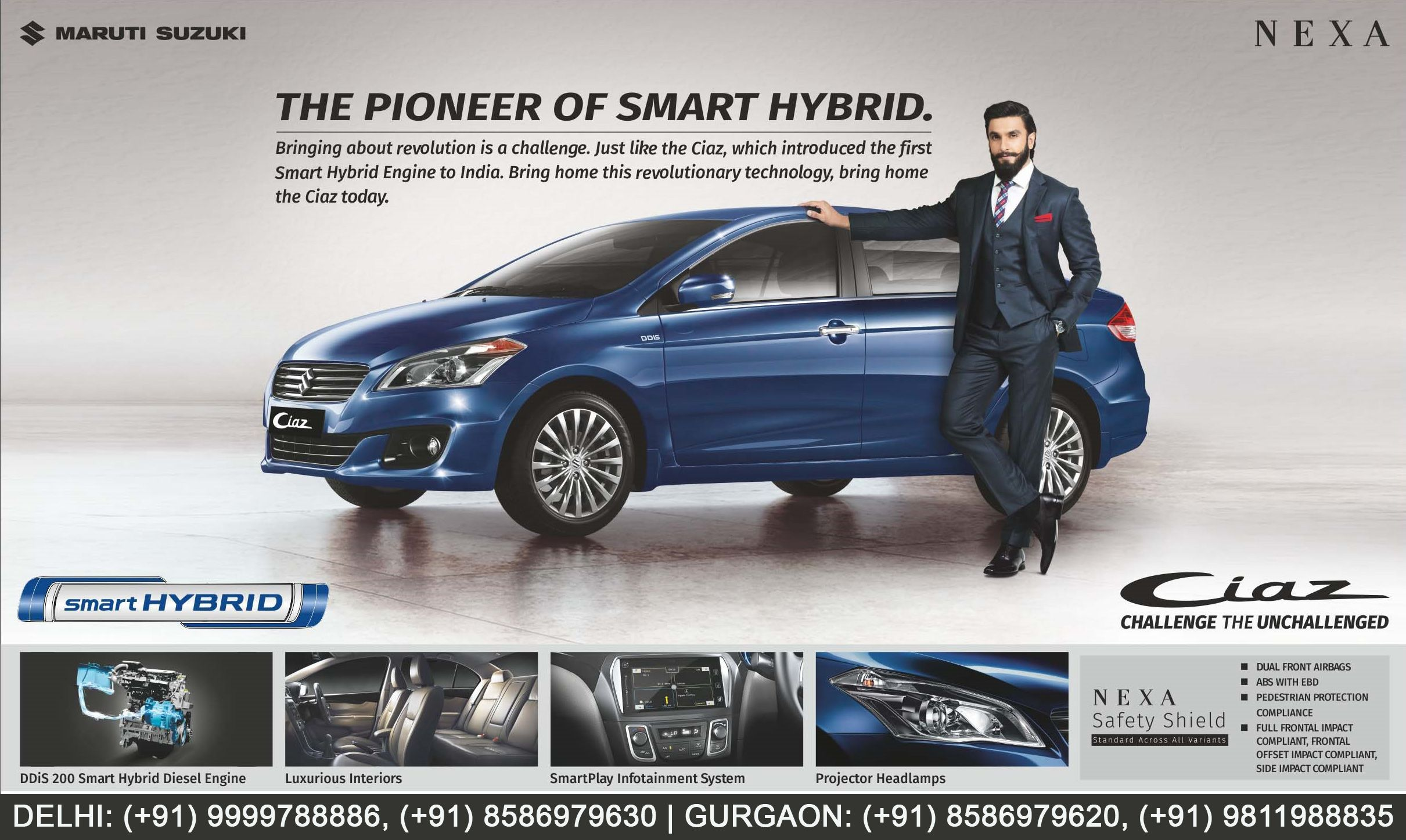 Maruti Suzuki Ciaz The Pioneer Of Smart Hybrid Http Www Ranamotors Co In Toolkit Maruti Suzuki Ciaz En In Htm Kailash Colony Delh Suzuki Cars Suzuki Car