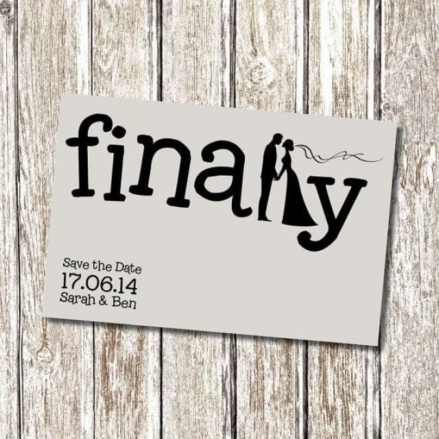 Finally Save The Date Printable And By Deedubdesigns On Etsy Savethedate Engagement Announcement Funnyfunny Wedding