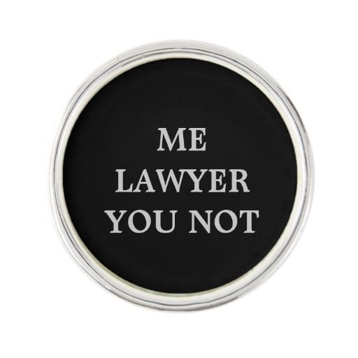 Lawyer Lapel Pin with humor