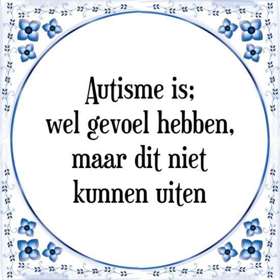 autisme spreuken Afbeeldingsresultaat voor autisme spreuk | Spreuken | Pinterest  autisme spreuken