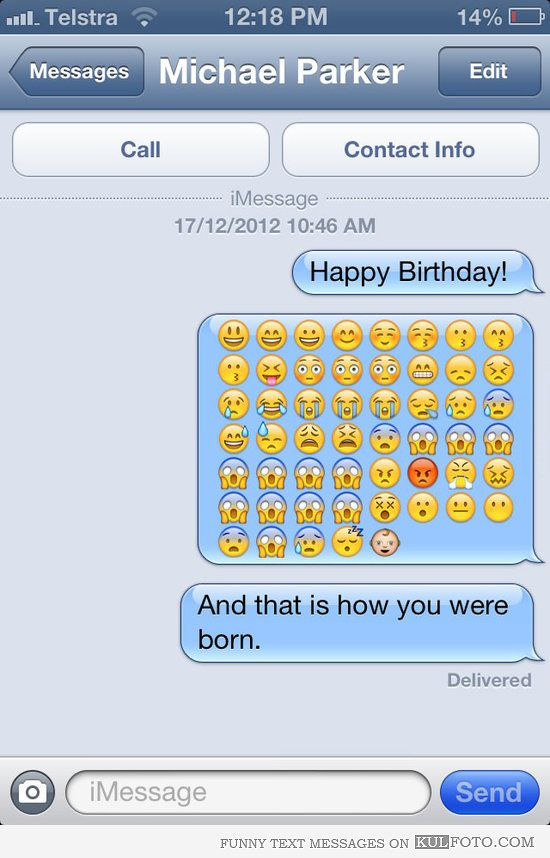 How You Were Born Funny Iphone Text Message Wishing Happy Birthday And Demonstrating How You Were Born With Emoticons And Smiley Faces