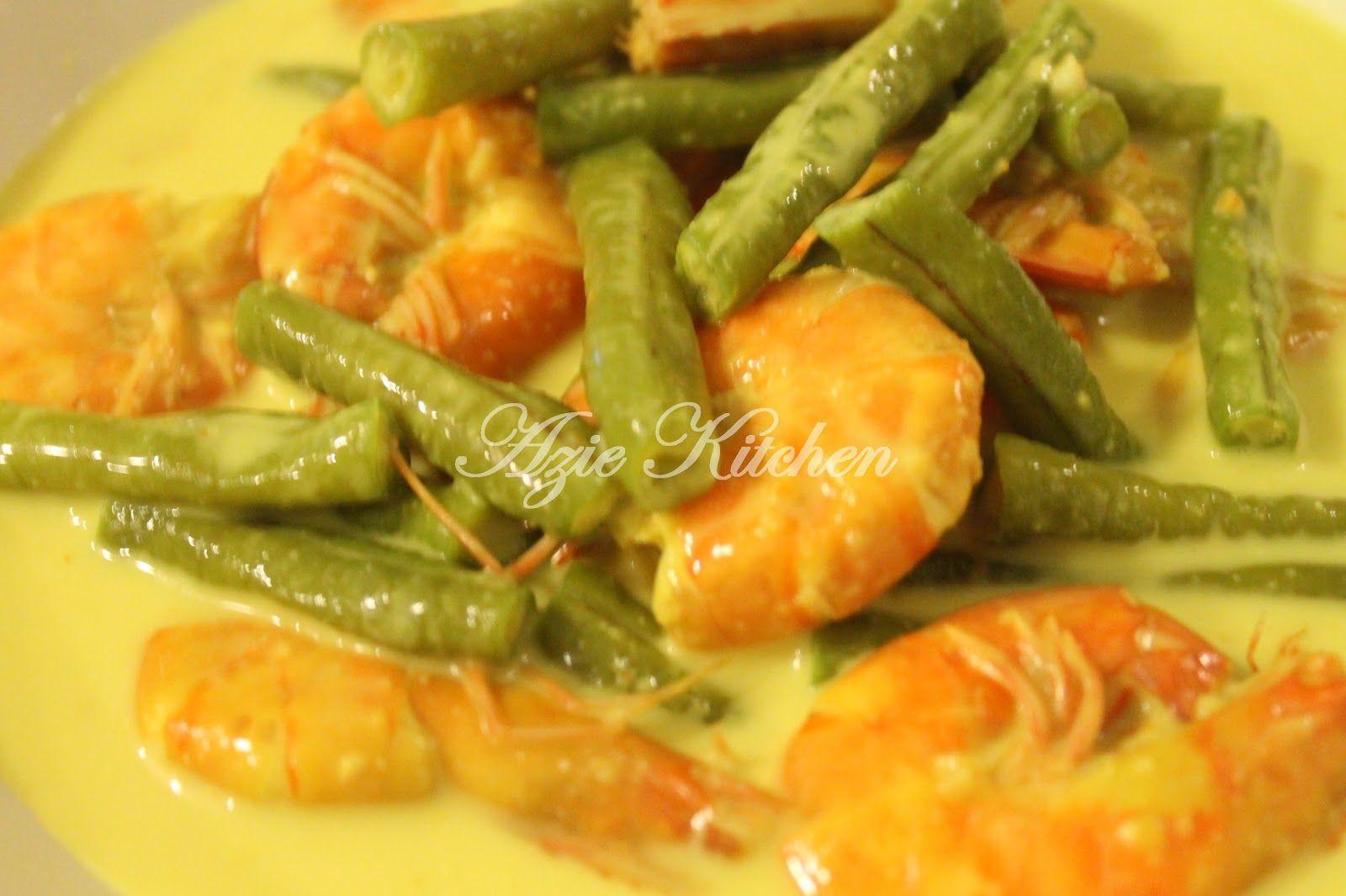 Azie Kitchen Masak Lemak Cili Padi Udang Dan Kacang Panjang Masakan Sayuran Kacang