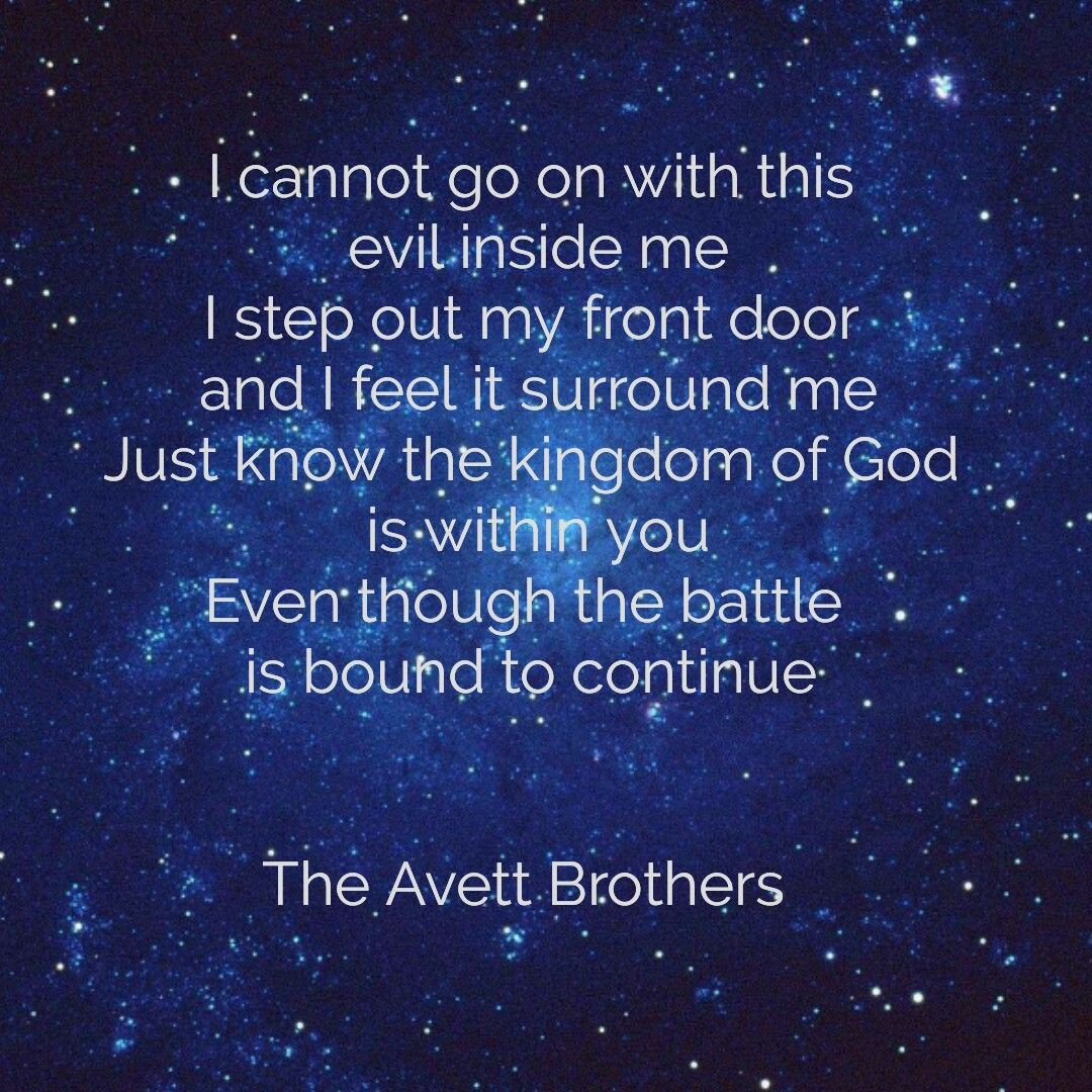 The Avett Brothers True Sadness lyrics | Quote This | Pinterest ...