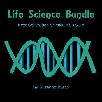 life science bundle next generation science ms ls1 1 8 suzanne