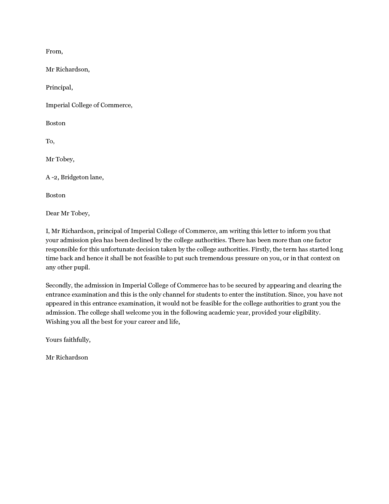 decline admission letter the letter should be brief positive college decline letter the letter should be brief positive and to the point here is a sample letter for declining college admission