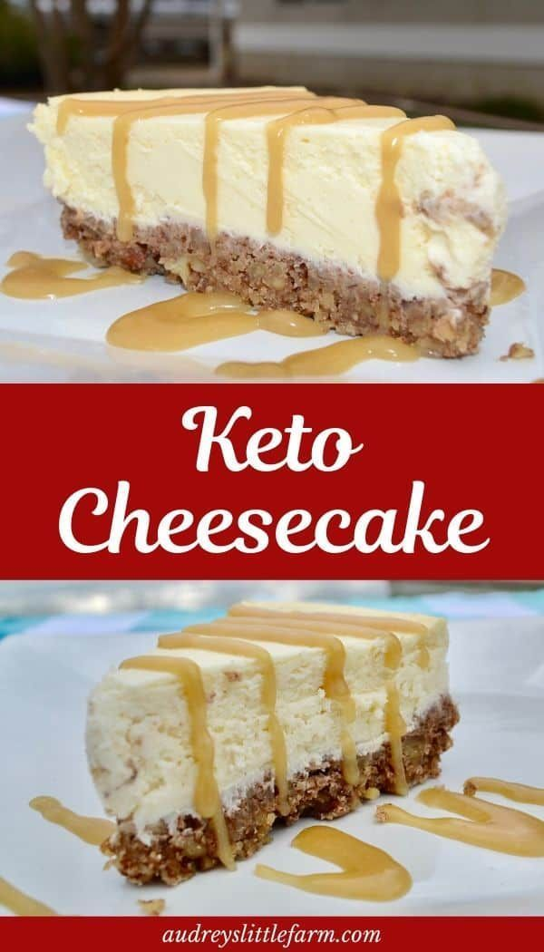 The best easy keto cheesecake recipe. It's so good you would never no it's low carb and sugar free. #audreyslittlefarm #ketocheesecakerecipe #lowcarbcheesecake
