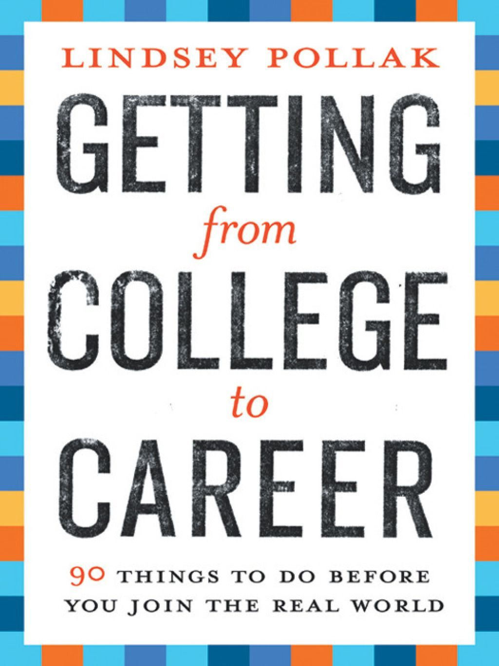 Getting from college to career ebook good resume