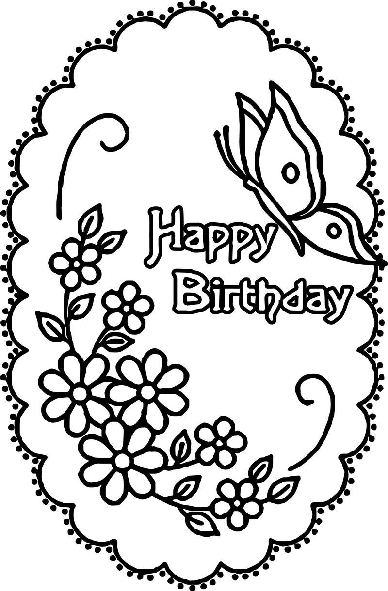 Happy Birthday Flower Butterfly Coloring Page In 2020 Happy Birthday Coloring Pages Birthday Coloring Pages Butterfly Coloring Page