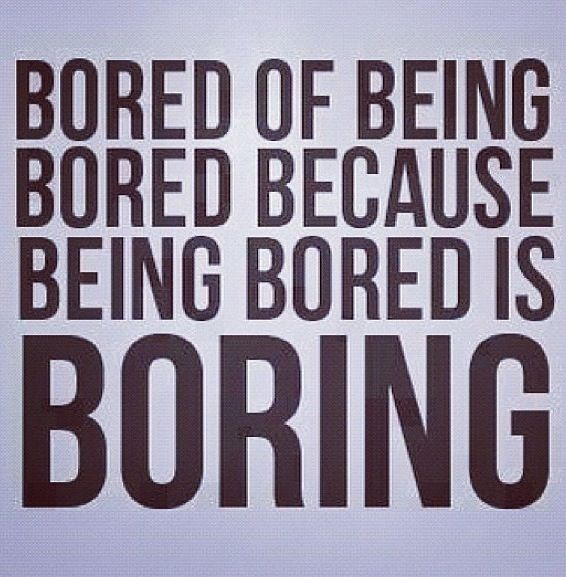 Lol Hahahahah Bored Quotes Bored Funny Funny Quotes