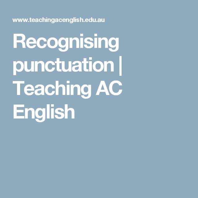 Recognising Punctuation Teaching Ac English Explicit Direct