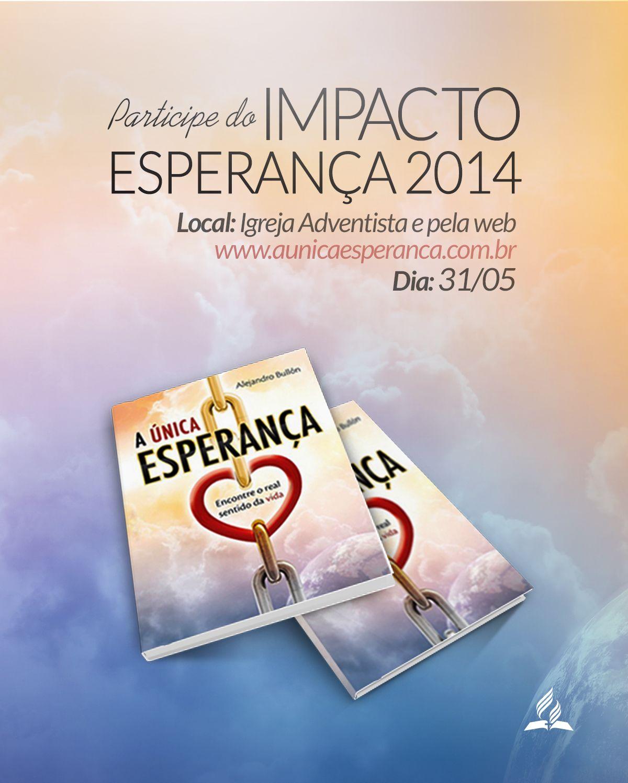 #impacto #esperanca #aunicaesperanca #adventistas