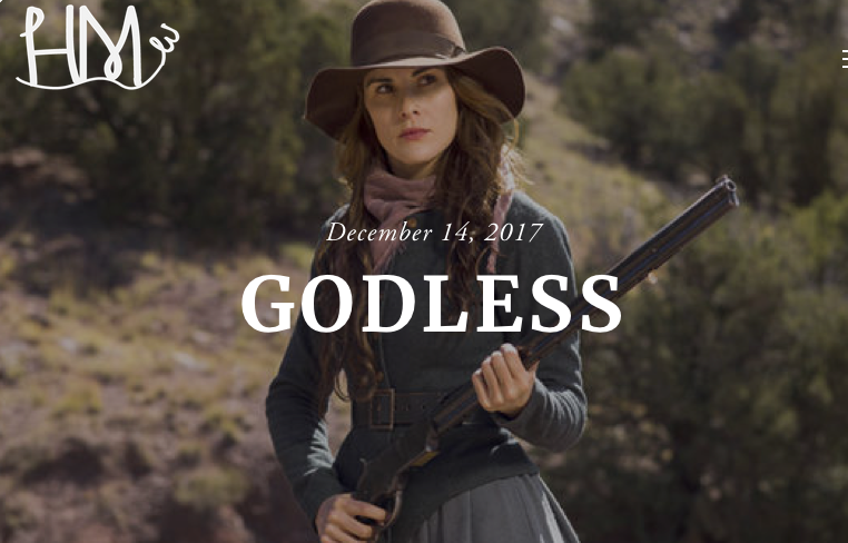 The Netflix Original Series Godless Is Set During The