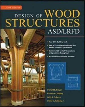 Design Of Wood Structures Asd Lrfd 6th Edition Donald Breyer