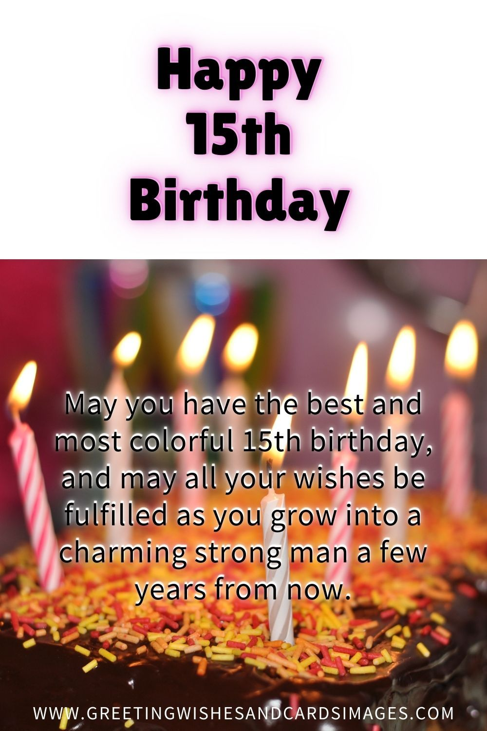 Best Happy 15th Birthday Wishes And Images Happy 15th Birthday Birthday Wishes And Images 15th Birthday Wishes