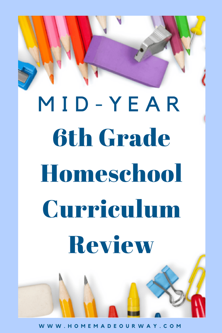 6th Grade Mid Year Homeschool Curriculum Review Homeschooling