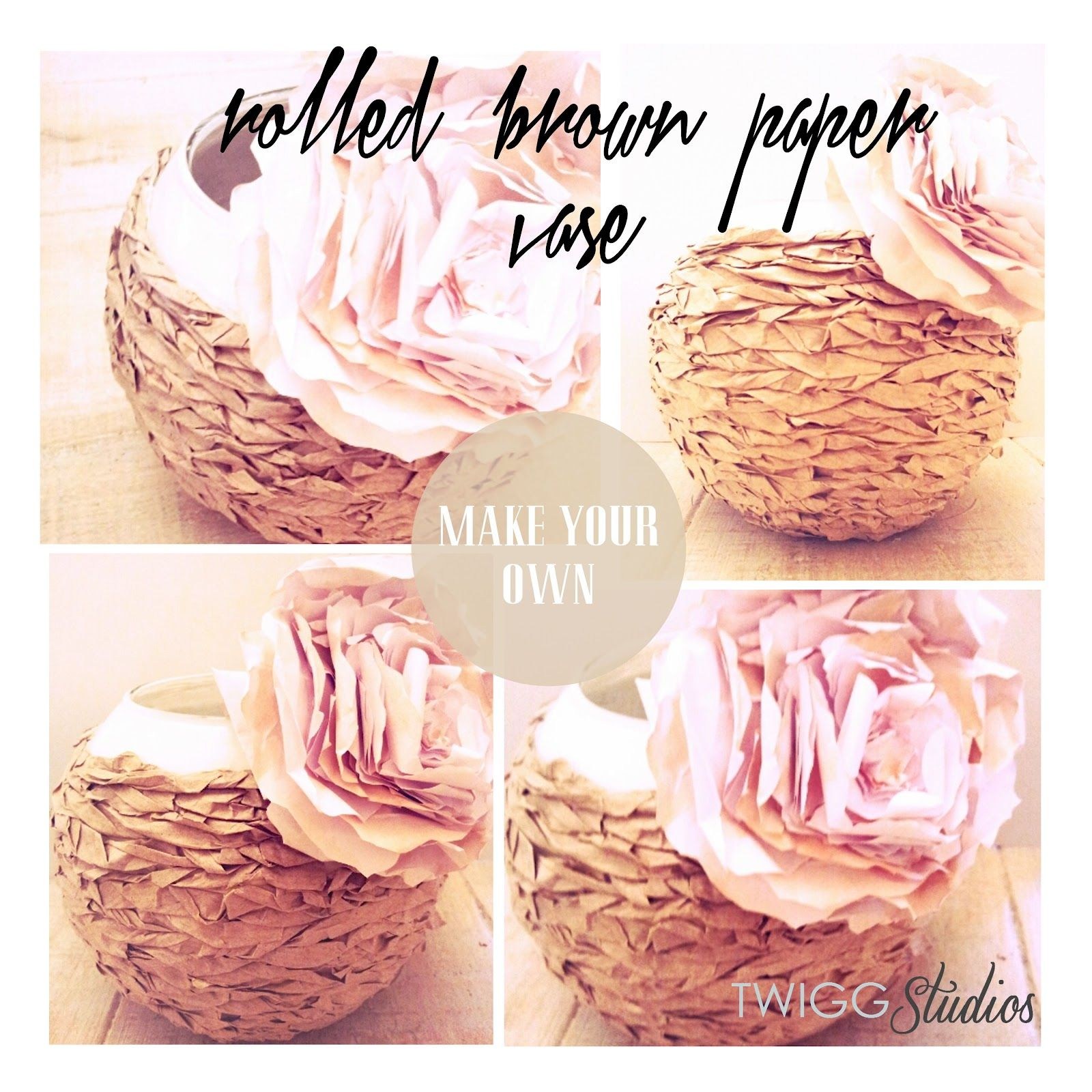 Twigg Studios Rolled Brown Paper Vase Diy Crafts Pinterest