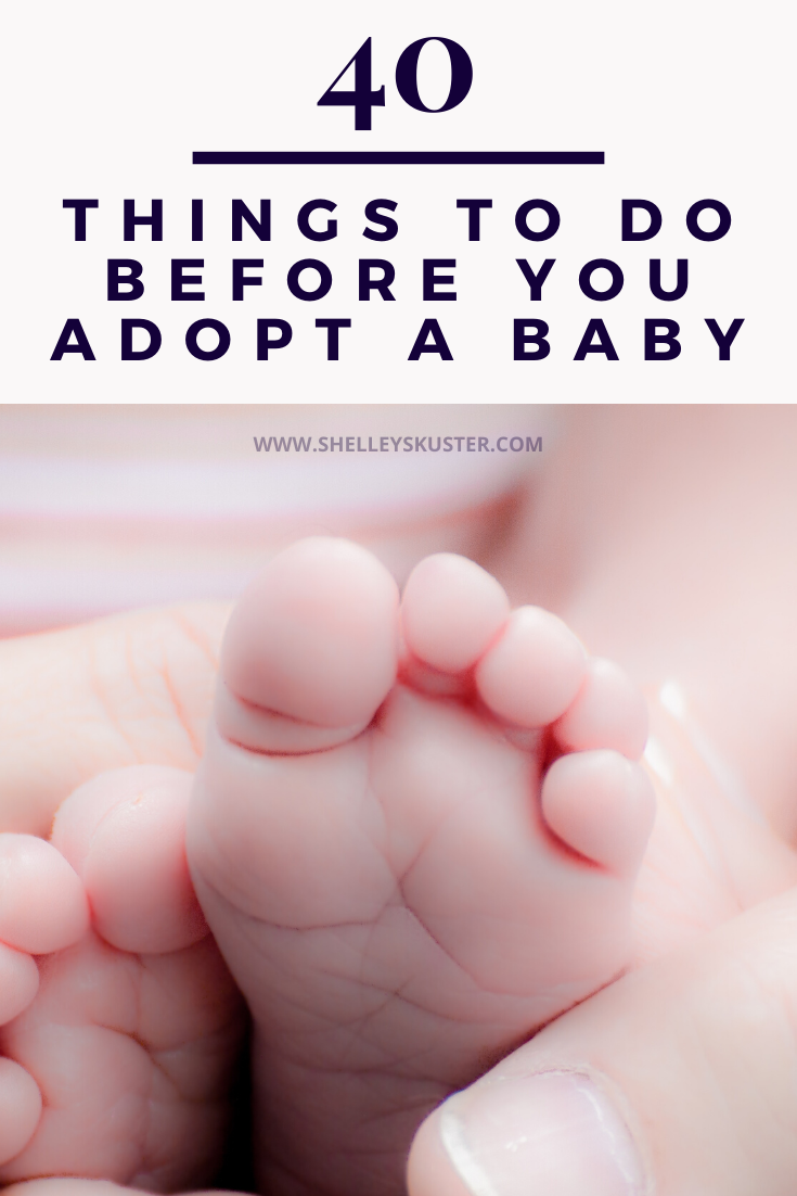 40 Things To Do Before You Adopt A Baby In 2020 Infant Adoption Adoption Baby Shower New Baby Products