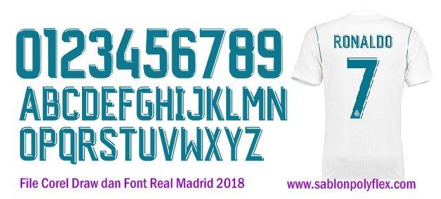 Download Download Gratis File Corel Draw Font Jersey Real Madrid 2018 Madrid Real Madrid Desain