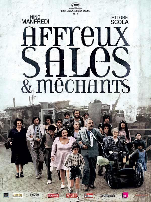 Affreux Sales Et Mechants Mechants Film Film Classique