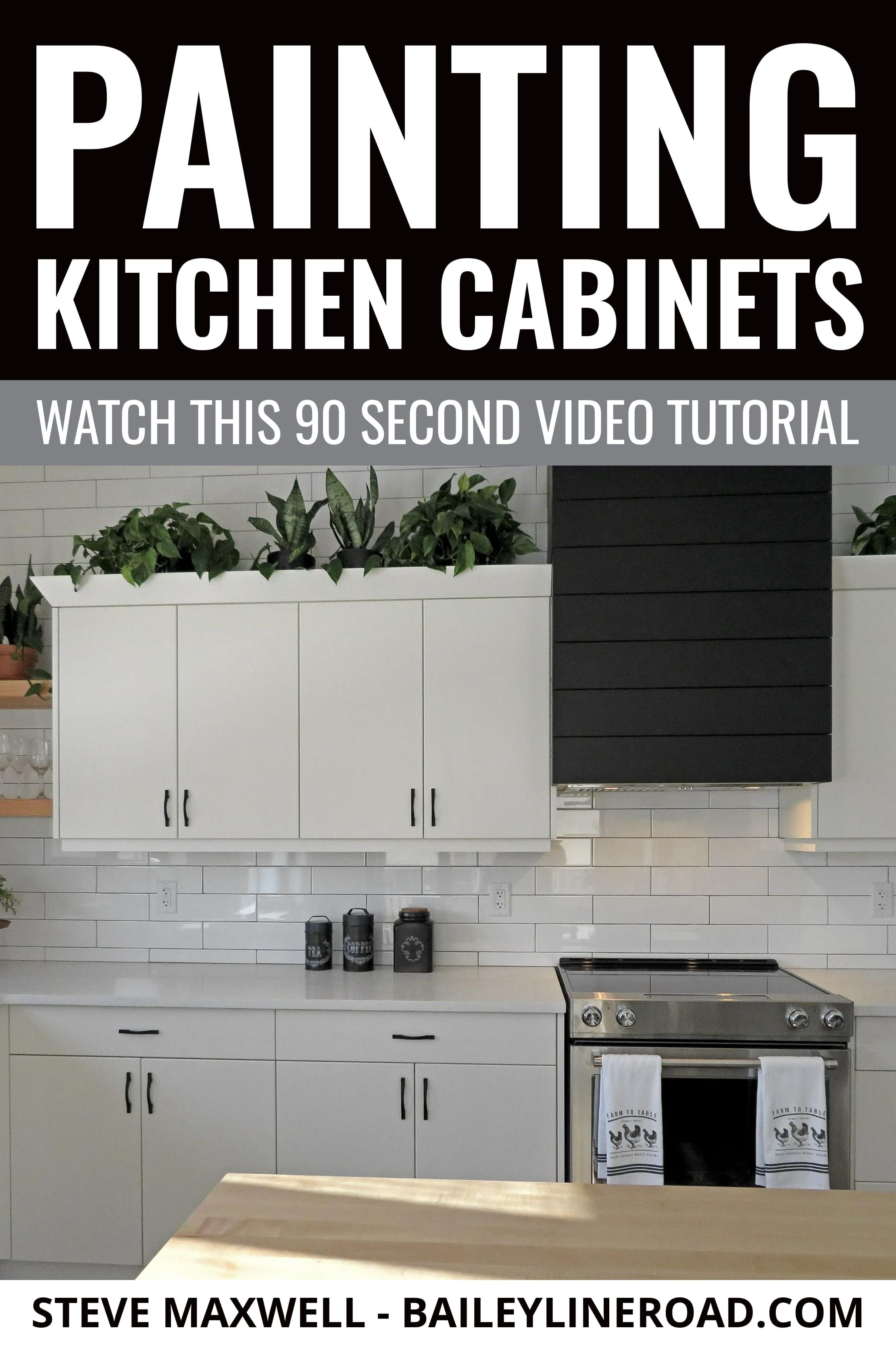 Painting Kitchen Cabinets Watch This 90 Second Video Tutorial Baileylineroad Painting Kitchen Cabinets Kitchen Cabinets Kitchen