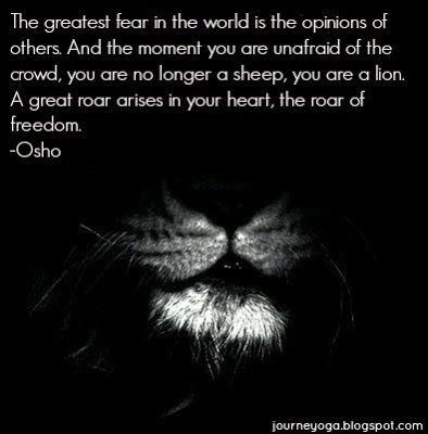 How to be self confident. Free yourself from the opinions of others. Osho quote.