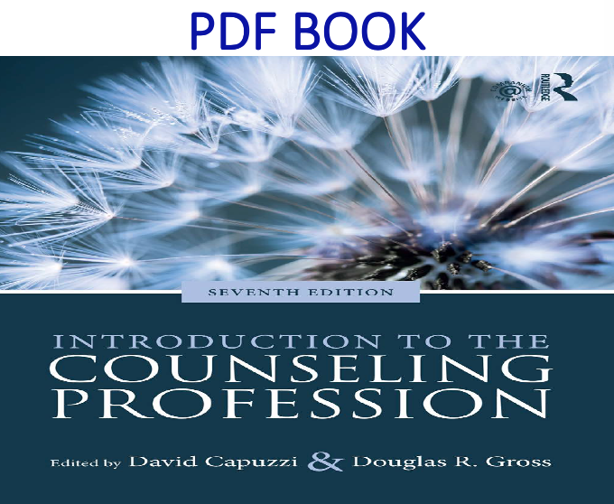 Introduction To The Counseling Profession 7th Edition Pdf Book By David Capuzzi Douglas Gross Pdf Books Books Counseling