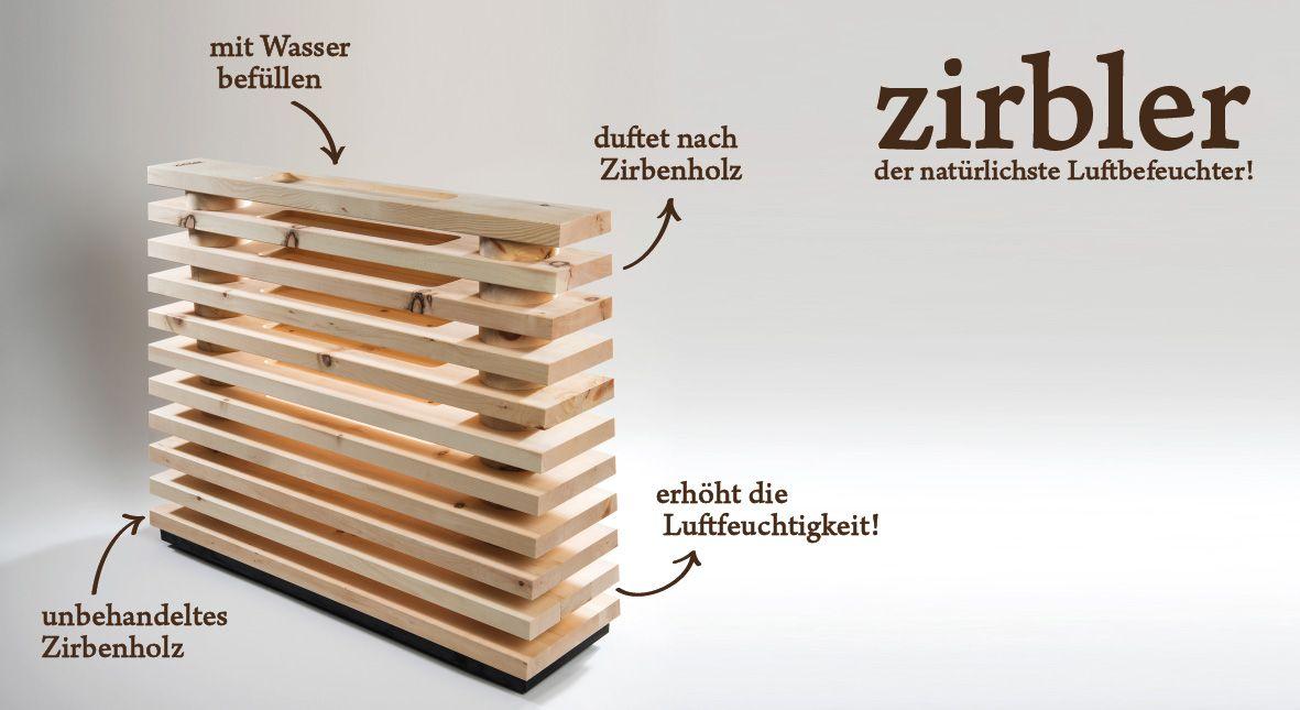 Zirbler Der Naturlichste Luftbefeuchter So Einfach Funktionierts Home Decor Decor Design