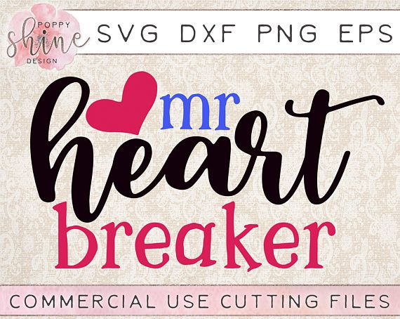 Pin By Sheryl Smith On Svg Files With Images Heart Breaker Svg Svg Valentines For Boys