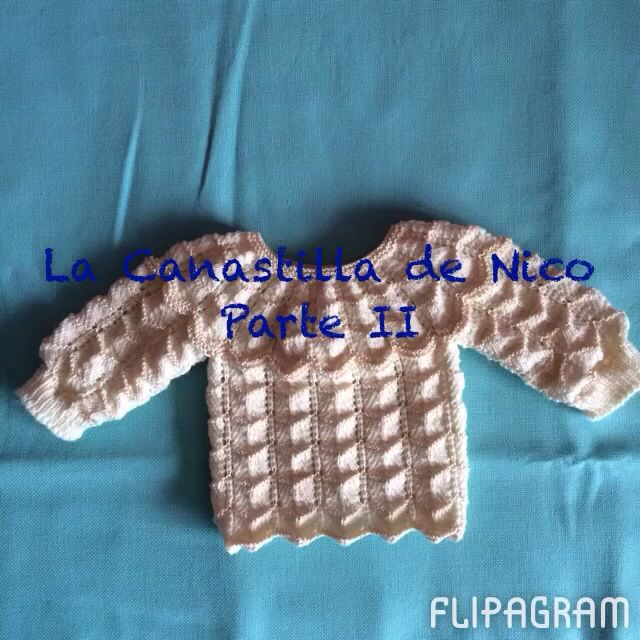 Las canastilla de Nico, parte II